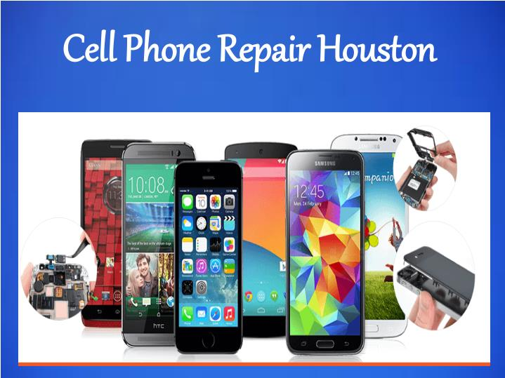 iphone repair houston ppt cell phone repair in houston powerpoint presentation 3623