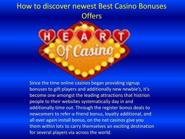 how to discover newest best casino bonuses offers n.
