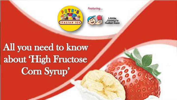all you need to know about high fructose corn n.