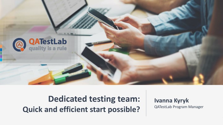dedicated testing team quick and efficient start n.