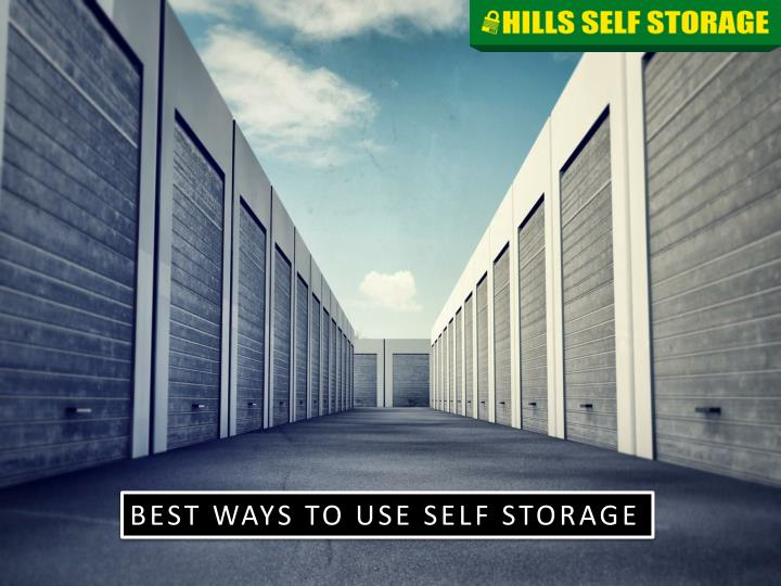 best ways to use self storage n.