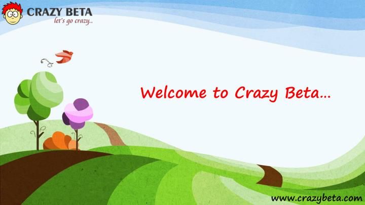 welcome to crazy beta n.