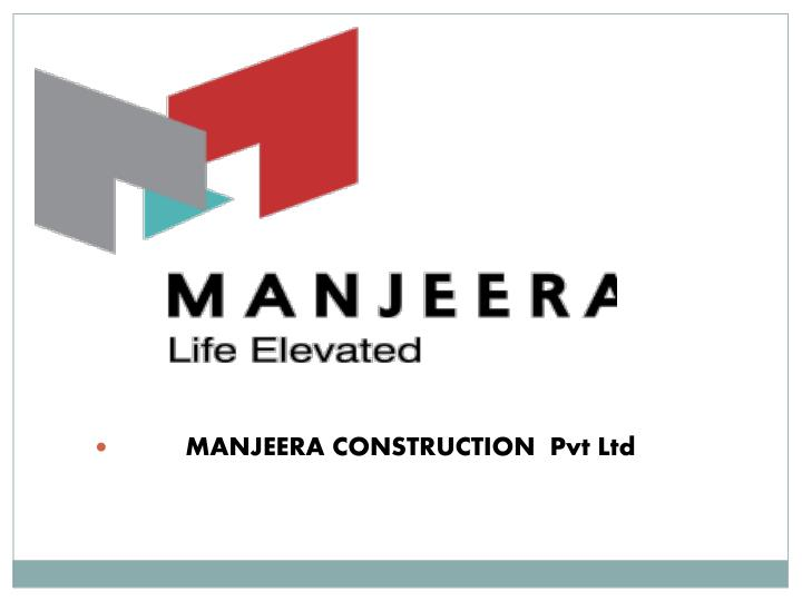 manjeera construction pvt ltd n.