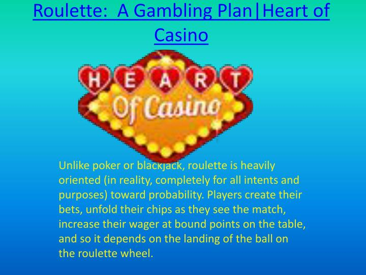 roulette a gambling plan heart of casino n.