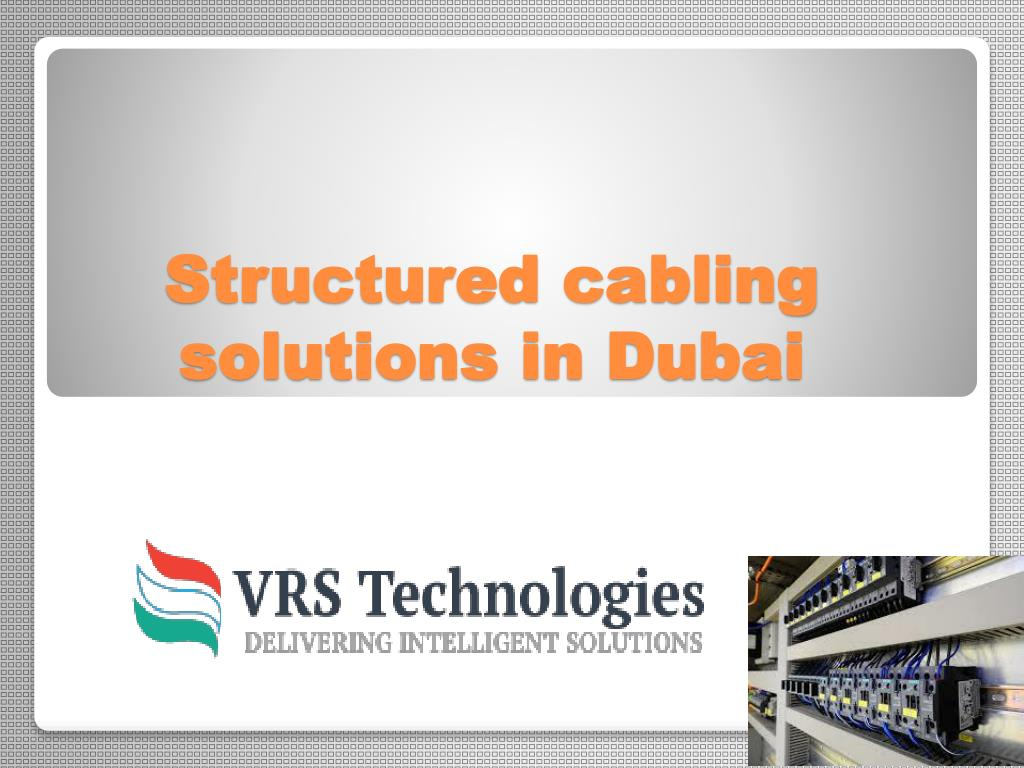 Ppt Structured Cabling System Company In Dubai Powerpoint Wiring Design Solutions N