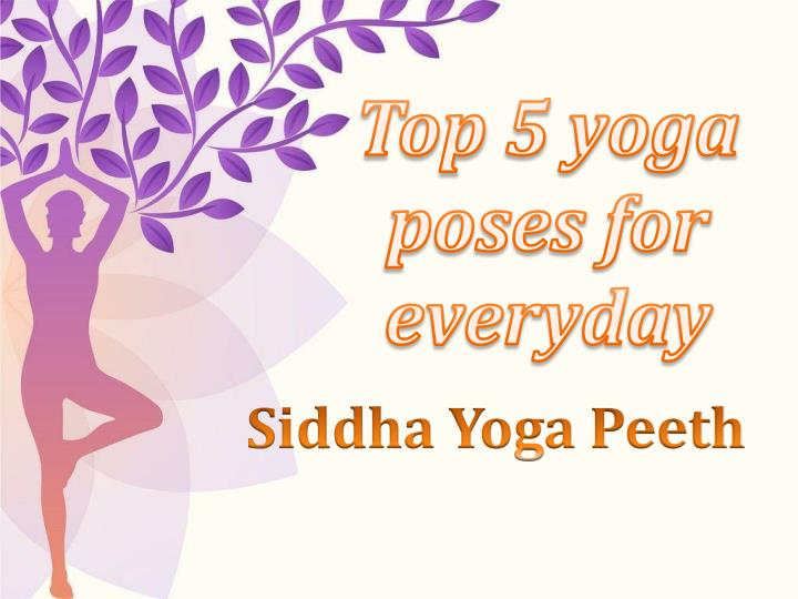 top 5 yoga poses for everyday n.