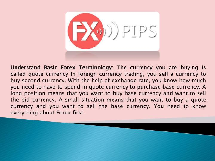 understand basic f orex terminology the currency n.