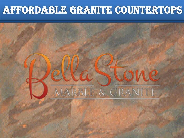 Ppt Affordable Granite Countertops Powerpoint Presentation Id 7756676
