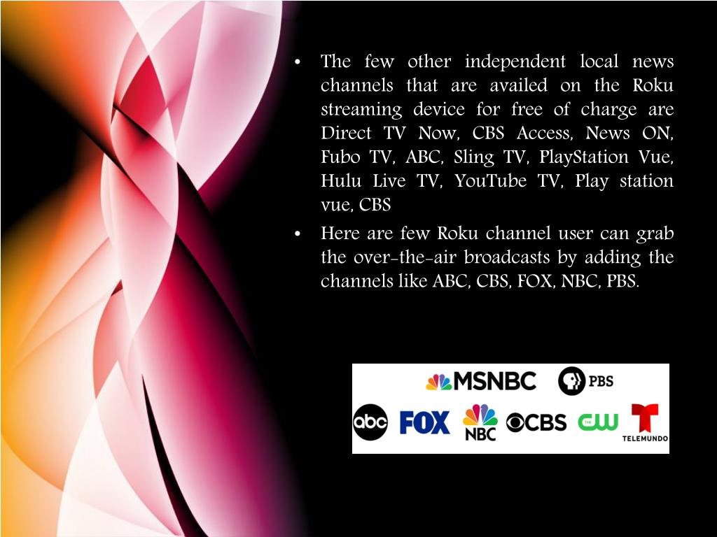 PPT - Local TV Channel Streaming On Roku Streaming Devices