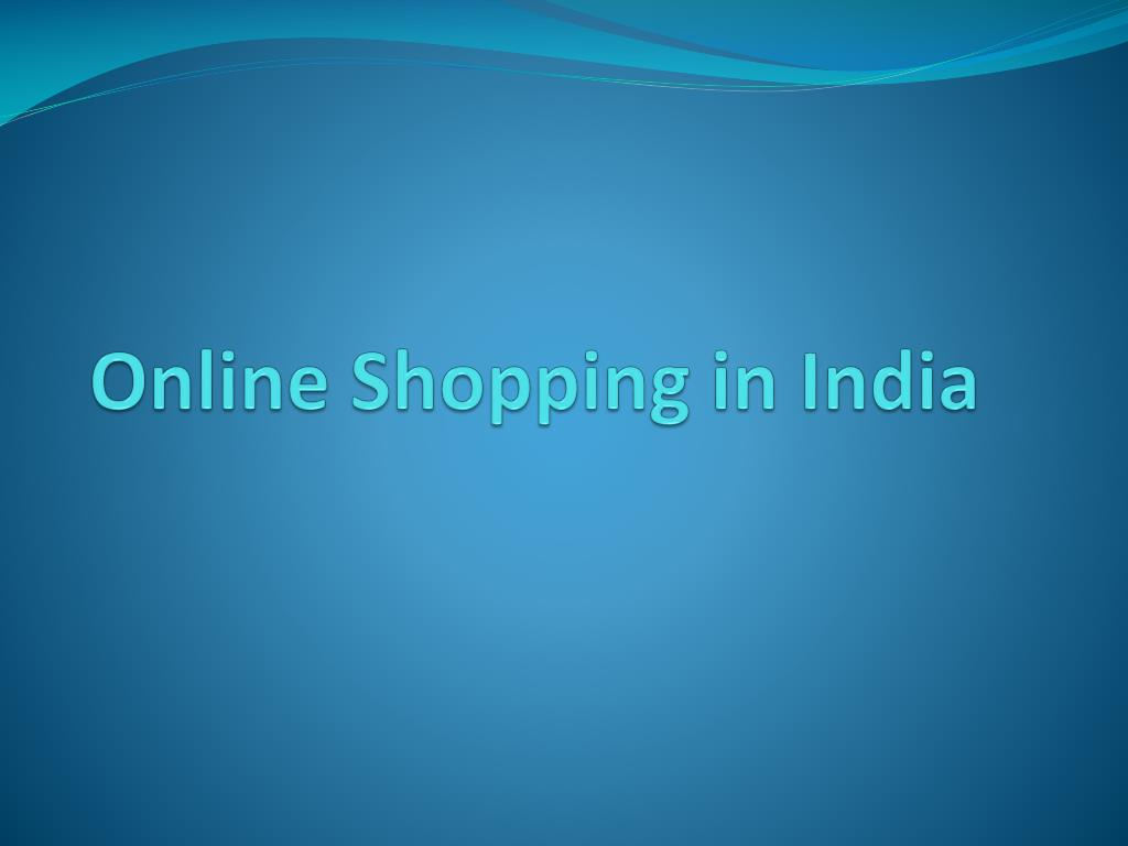 ppt online shopping in india powerpoint presentation id 7757782