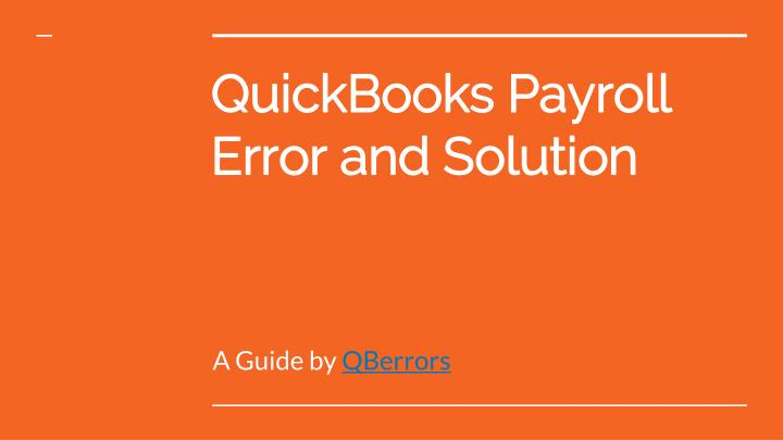PPT - Common Quickbooks Payroll Error PowerPoint