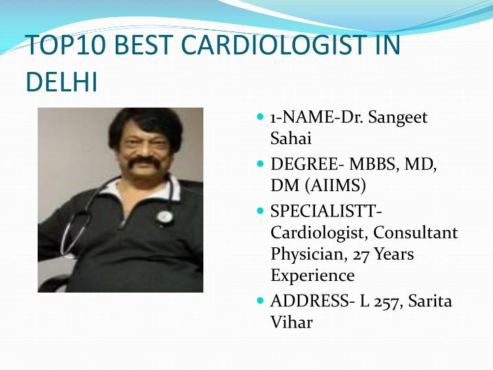 PPT - Top 10 Cardiologist in Delhi, Find Best Cardiologist in Delhi