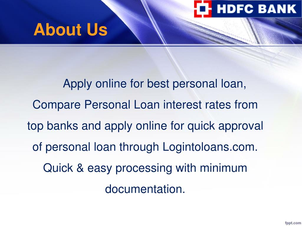 Best Personal Loan Rates >> Ppt Hdfc Bank Personal Loan Apply For Hdfc Bank Personal