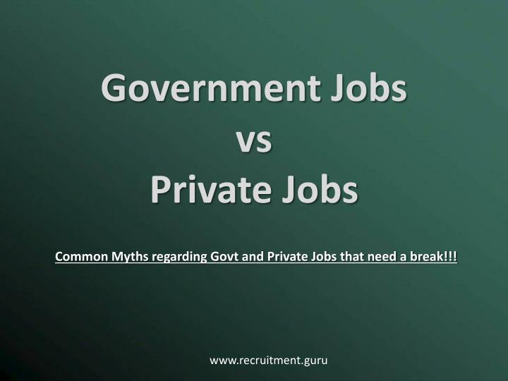 government jobs vs private jobs n.