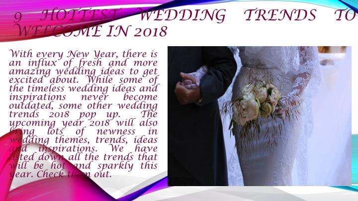 9 hottest wedding trends to welcome in 2018 n.