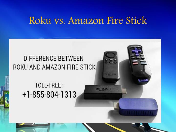 Ppt Roku Vs Amazon Fire Stick Powerpoint Presentation Free Download Id 7759056