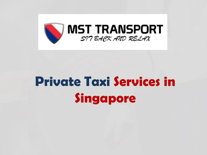 private taxi services in singapore n.