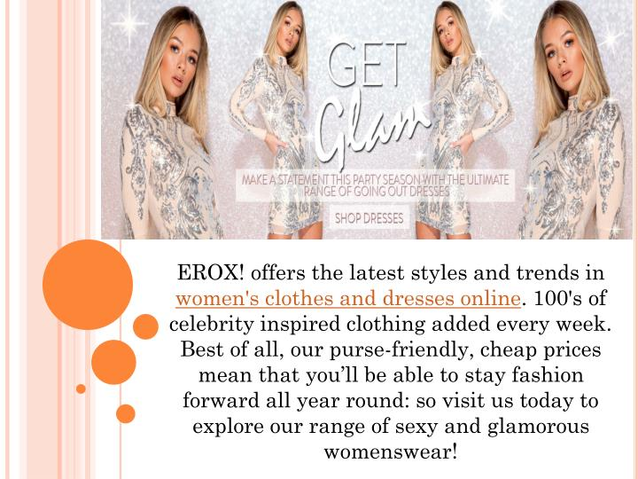 erox offers the latest styles and trends in women n.
