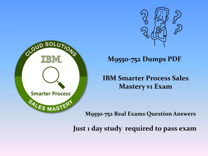Ppt Valid And Updated M9550 752 Exam Certifications Dumps