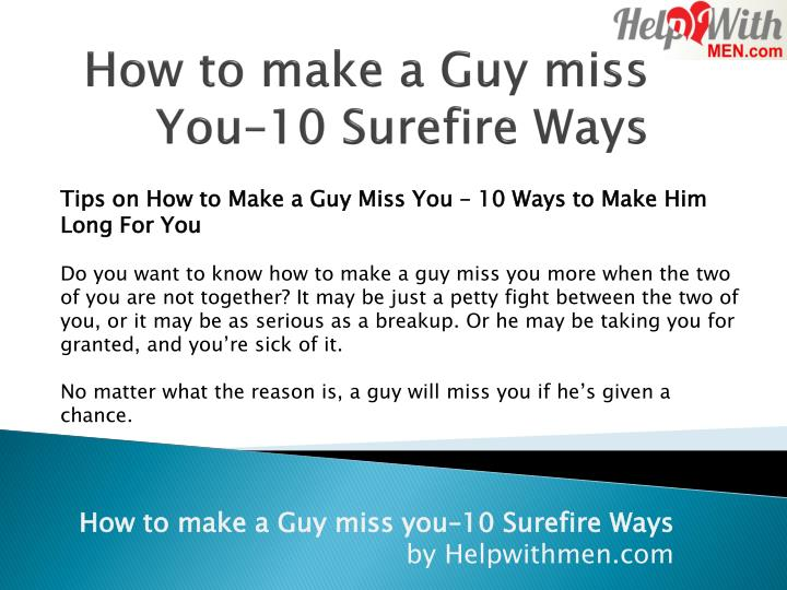 how to make your boyfriend miss you after a fight