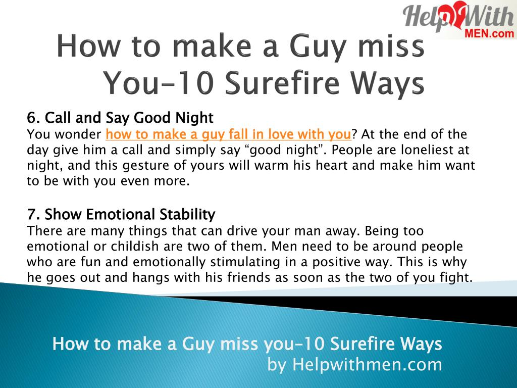 PPT - How to Make a Guy Miss You - Surefire Signs PowerPoint