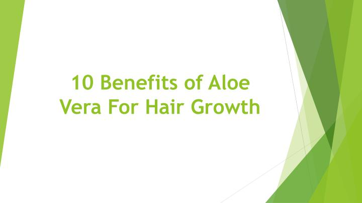 10 benefits of aloe vera for hair growth n.