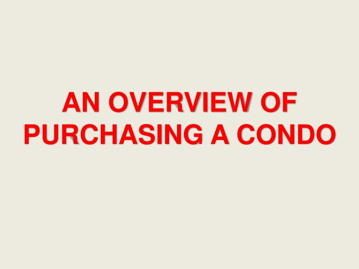 an overview of purchasing a condo n.