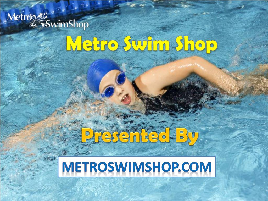 PPT - Metro Swim Shop PowerPoint Presentation - ID 7761822 f40621109c