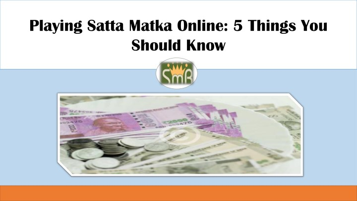 playing satta matka online 5 things you should n.