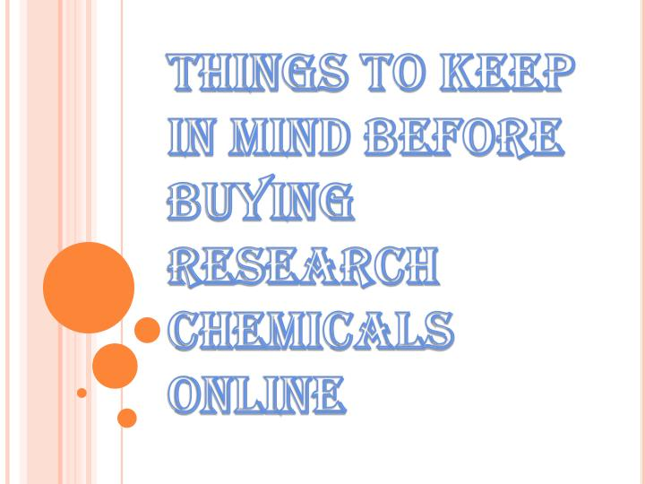 things to keep in mind before buying research chemicals online n.