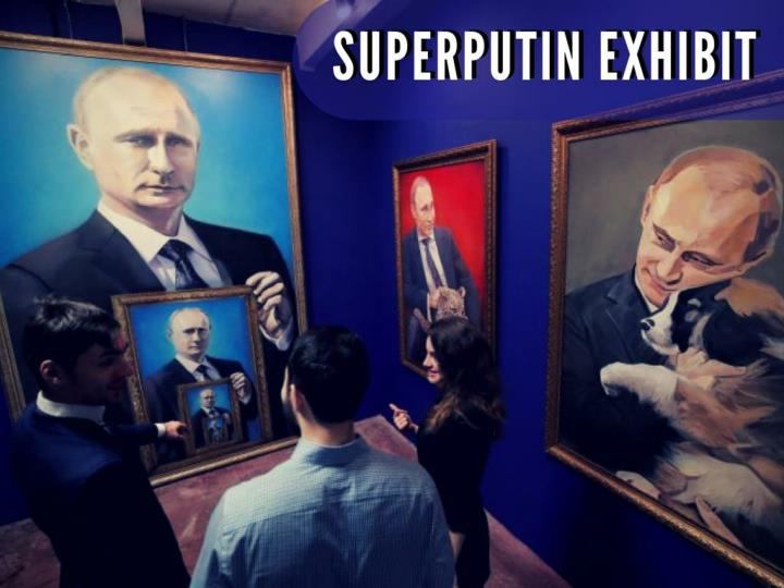 superputin exhibit n.