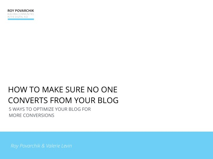 how to make sure no one converts from your blog n.
