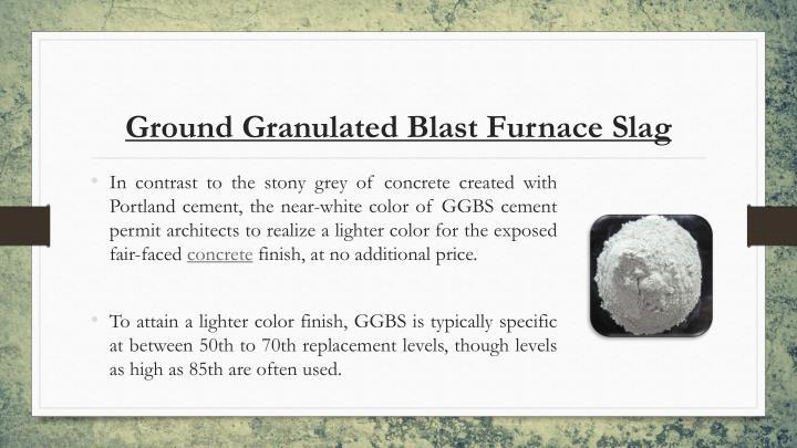 Ground Granulated Blast Furnace Slag : Ppt portland cement constrobazaar powerpoint