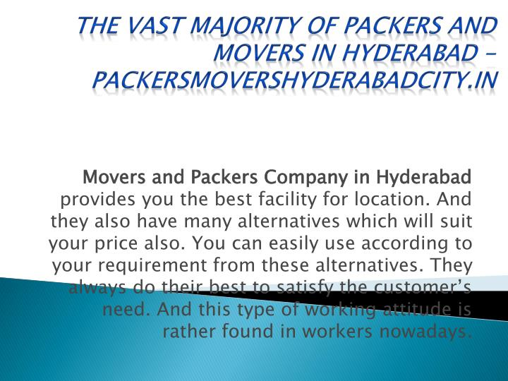 the vast majority of packers and movers in hyderabad packersmovershyderabadcity in n.