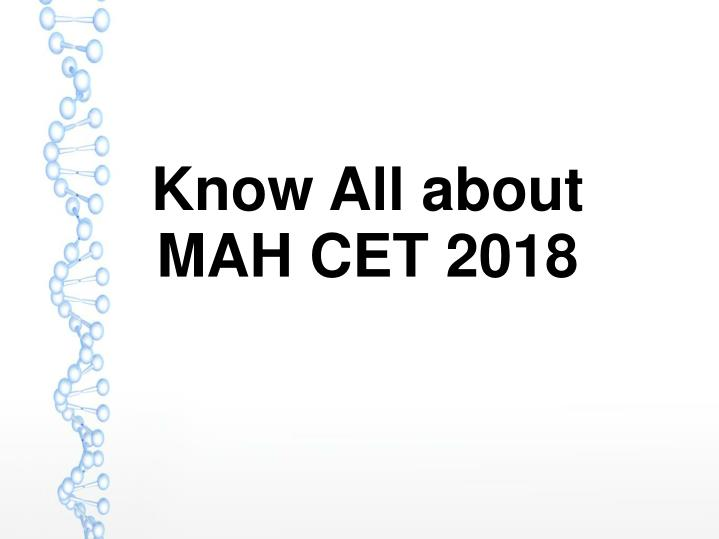 know all about mah cet 2018 n.