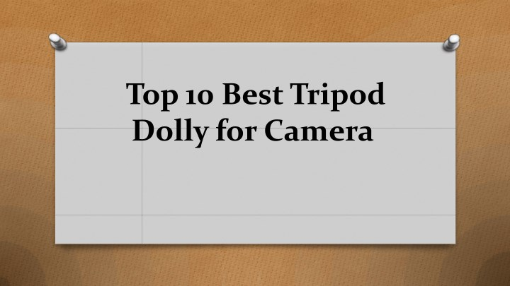 top 10 best tripod dolly for camera n.