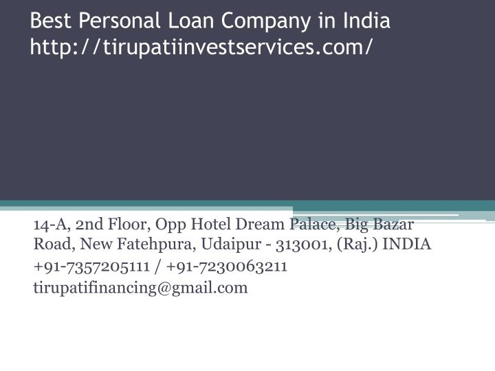 best personal loan company in india http tirupatiinvestservices com n.
