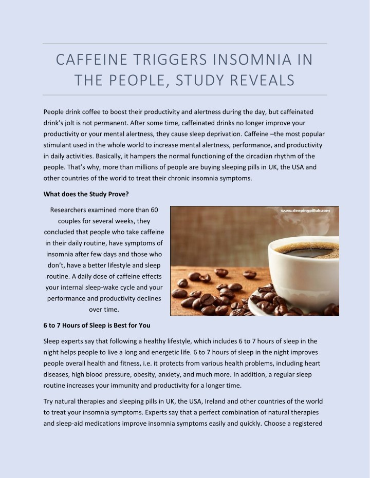 caffeine triggers insomnia in the people study n.