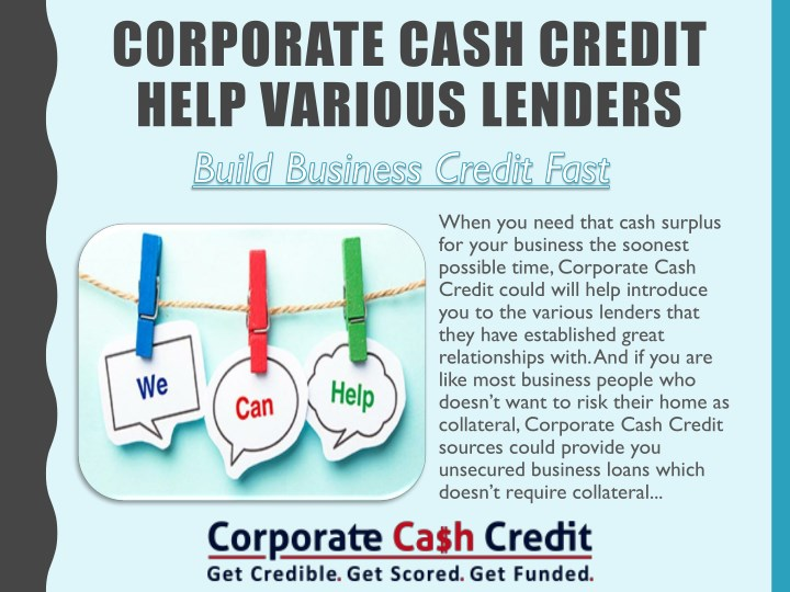 corporate cash credit help various lenders n.