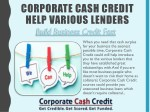 corporate cash credit help various lenders