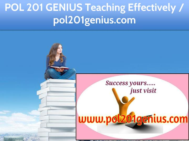 pol 201 genius teaching effectively pol201genius n.