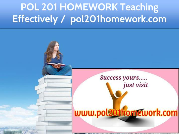 pol 201 homework teaching effectively n.