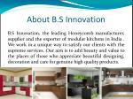 about b s innovation