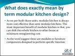 what does exactly mean by term modular kitchen design