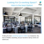 looking for co working space here is the best