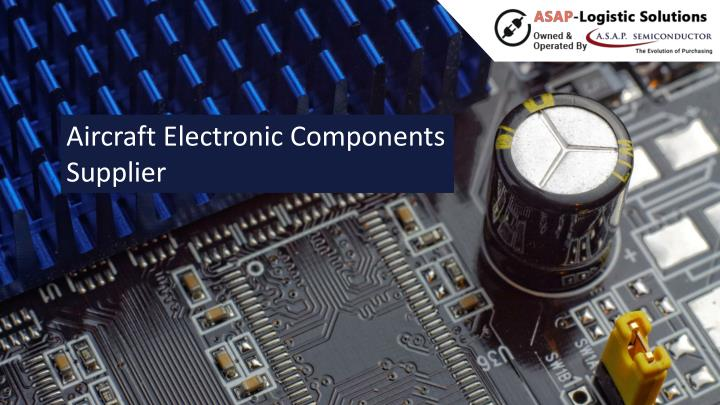 aircraft electronic components supplier n.