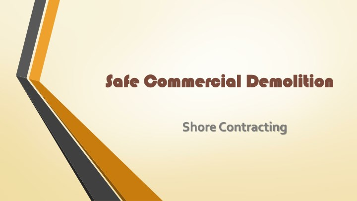 safe commercial demolition safe commercial n.