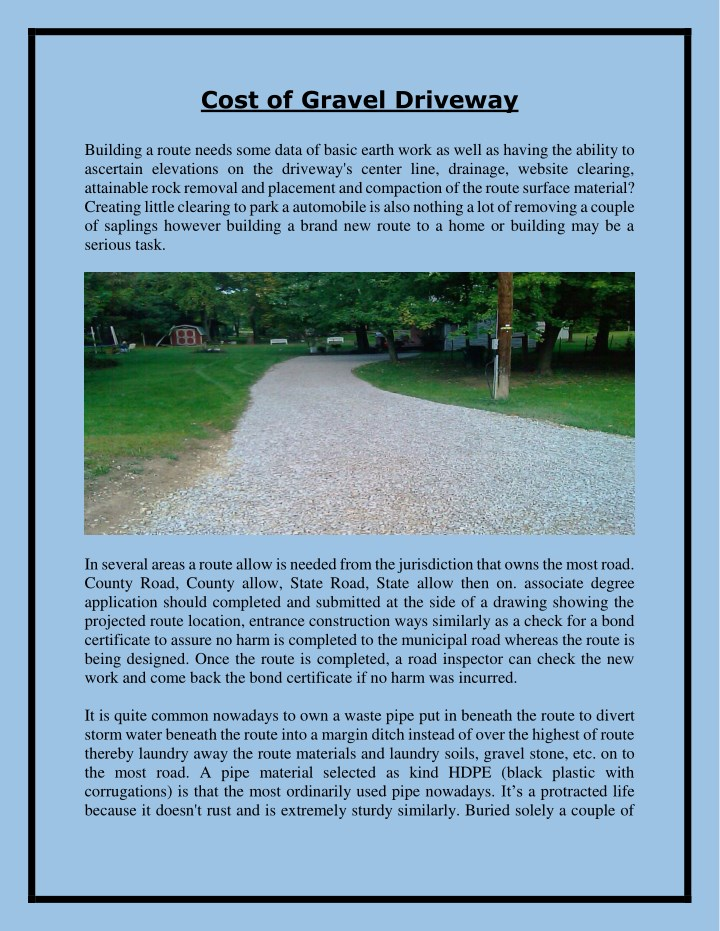 cost of gravel driveway building a route needs n.