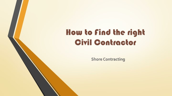 how to find the right civil contractor n.