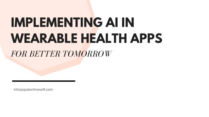 implementing ai in wearable health apps n.